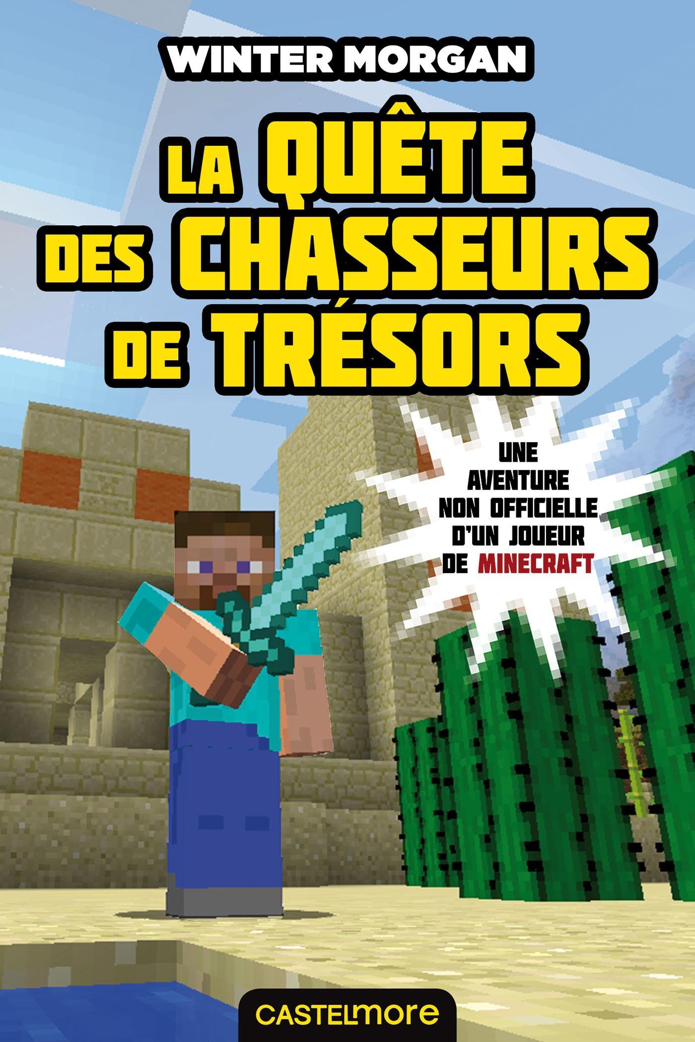 Minecraft - les aventures non officielles d'un joueur T.4 ; la quête des chasseurs de trésors