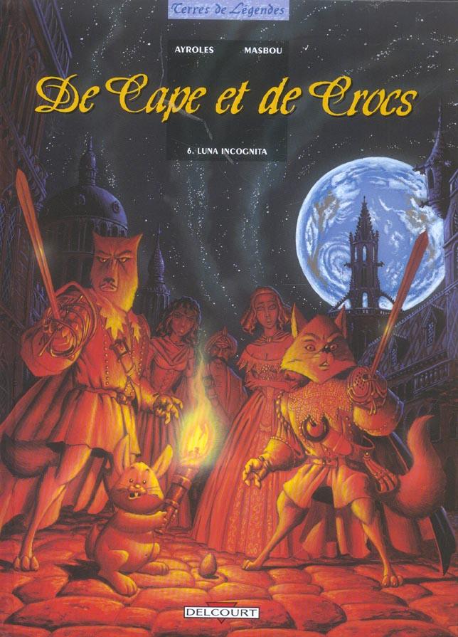 De cape et de crocs t.6 ; Luna incognita