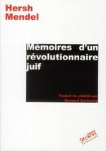 Couverture de Mémoires d'un révolutionnaire juif