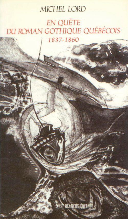 En quête du roman gothique québécois 1837-1860