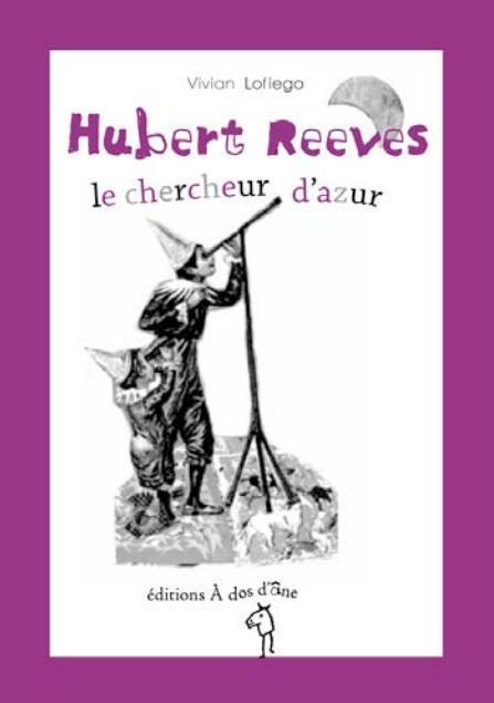 Hubert Reeves, Le Chercheur D Azur