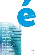Vente Livre Numérique : Les écrits. No. 131. Mars 2011  - Patrick Chatelier - Philippe Beck - Normand De Bellefeuille - Jean Daive - Émile Martel - Marie-Pascale Huglo - N - Alain Farah
