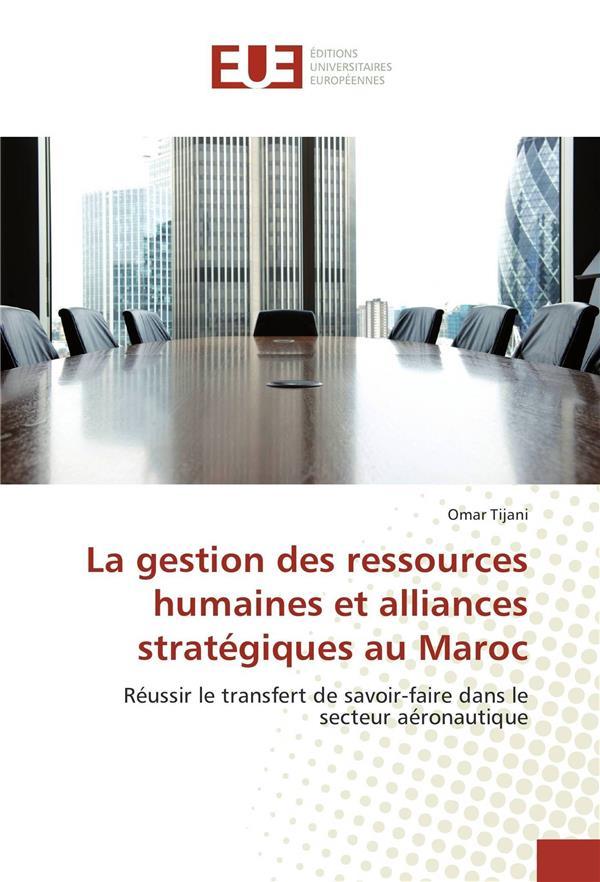 La gestion des ressources humaines et alliances strategiques au maroc