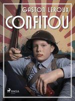 Vente EBooks : Confitou  - Gaston Leroux