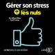 Gérer son stress pour les nuls