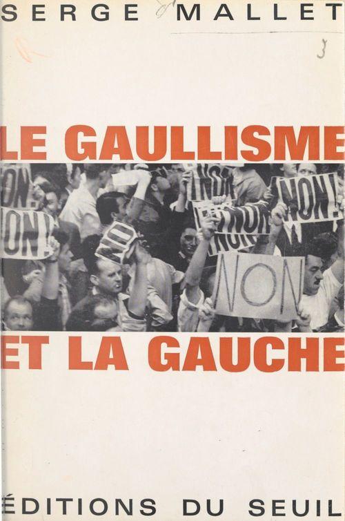 Le gaullisme et la gauche