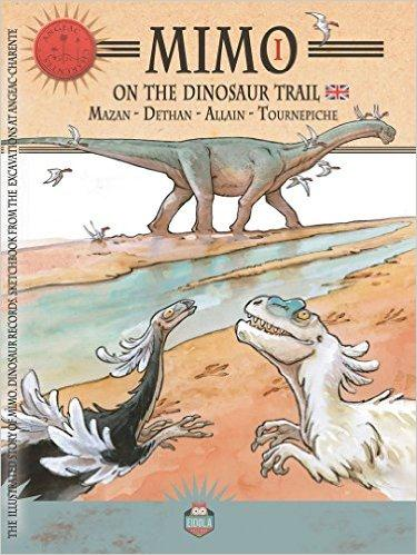 Mimo t.1 ; on the dinosaur trail
