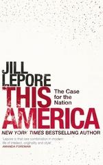 Vente Livre Numérique : This America: The Case for the Nation  - Jill Lepore