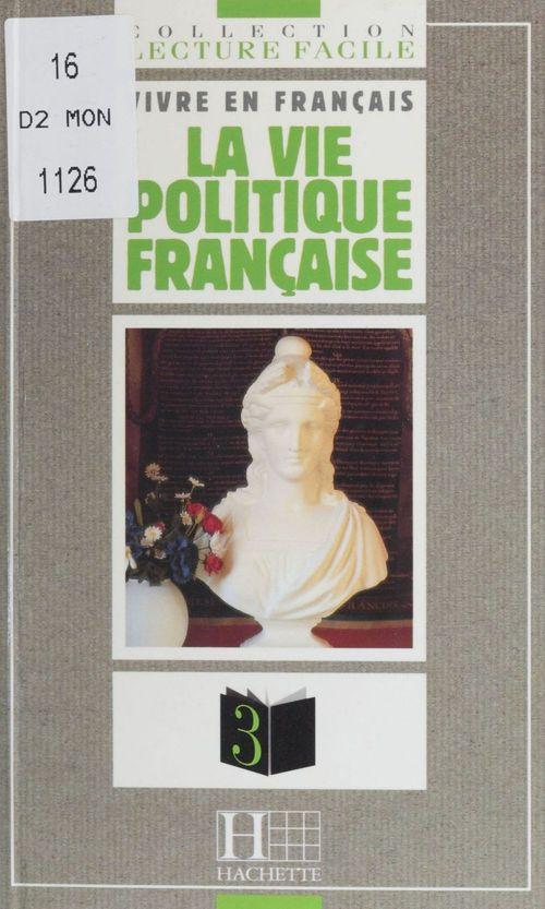La vie politique française
