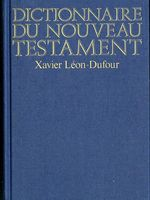 Dictionnaire du Nouveau Testament  - Xavier Léon-Dufour
