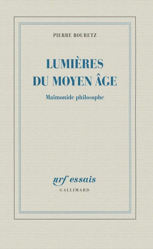 les lumières du Moyen âge ; maïmonide philosophe