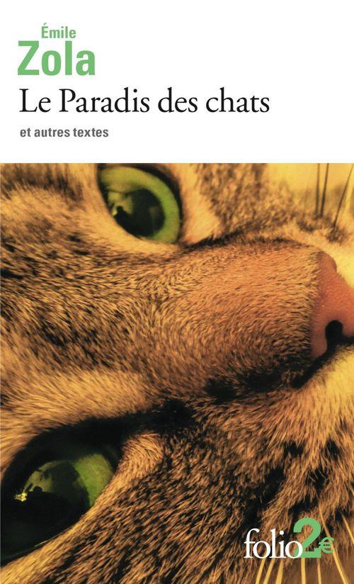 Le paradis des chats et autres textes