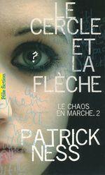 Vente EBooks : Le Chaos en marche (Tome 2) - Le Cercle et la Flèche  - Patrick NESS