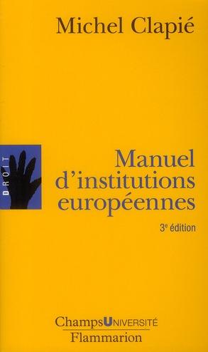 Manuel d'institutions européennes (édition 2009)