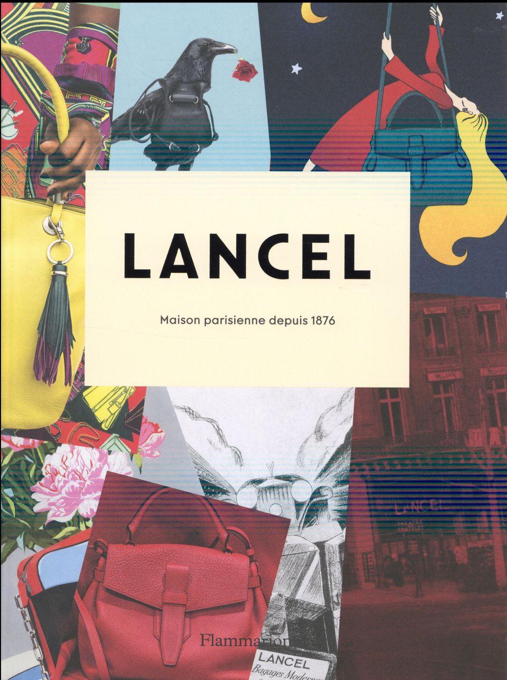 Lancel, maison parisienne depuis 1876