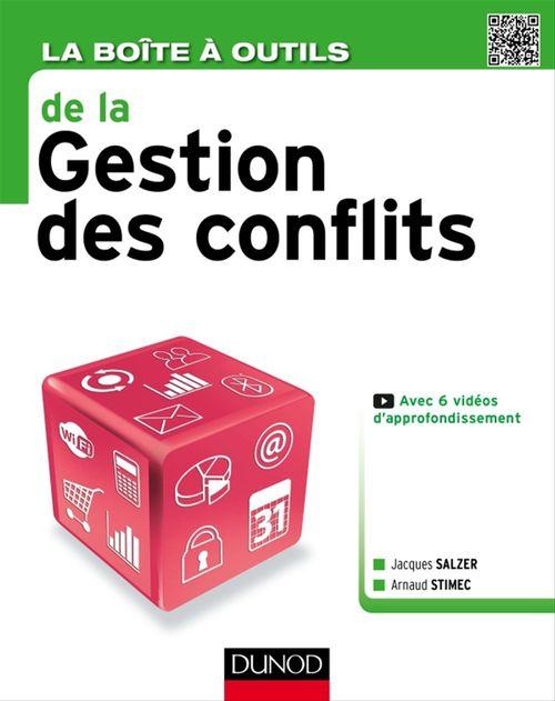 La boîte à outils ; la gestion des conflits