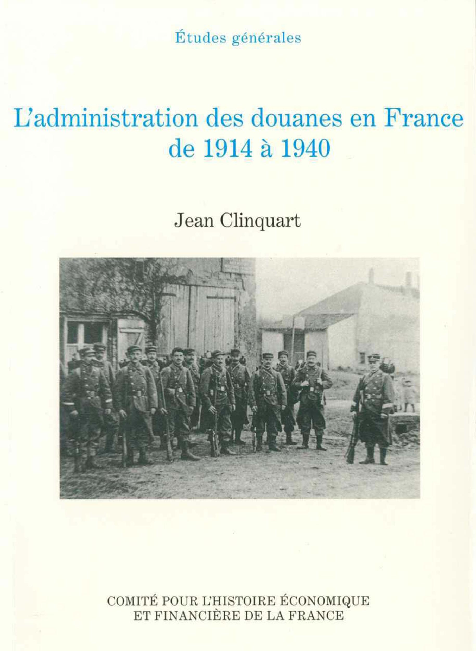 L´administration des douanes enFrance de1914 à1940