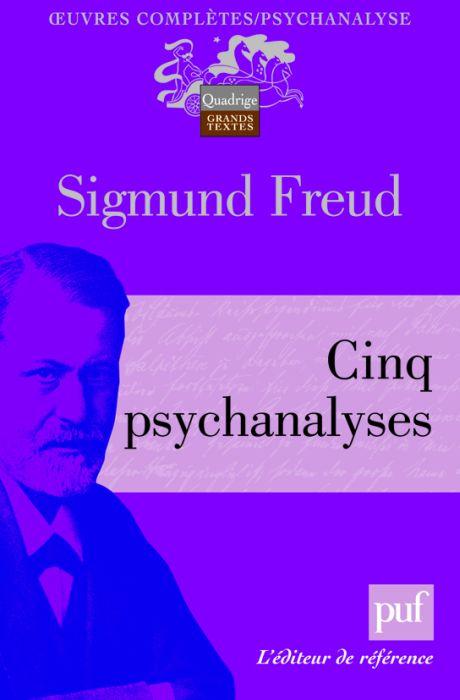 Cinq Psychanalyses (2e Edition)