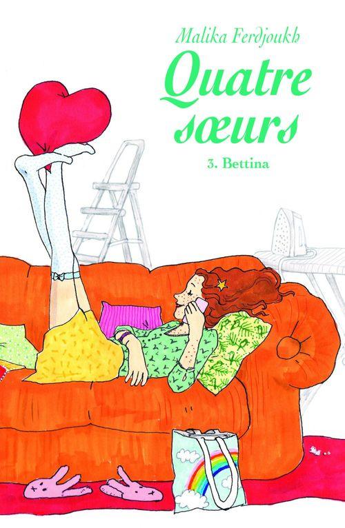 Quatre soeurs, tome 3: Bettina