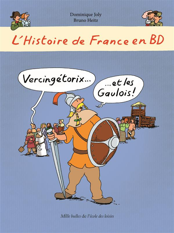 l'Histoire de France en BD ; Vercingétorix... et les gaulois !