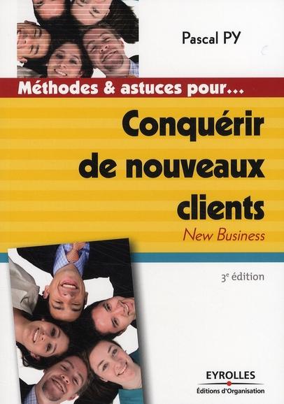 Conquerir De Nouveaux Clients. New Business