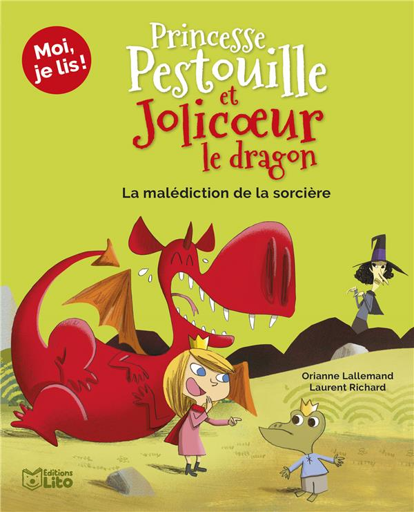 Princesse Pestouille et Jolicoeur le dragon ; la malédiction de la sorcière