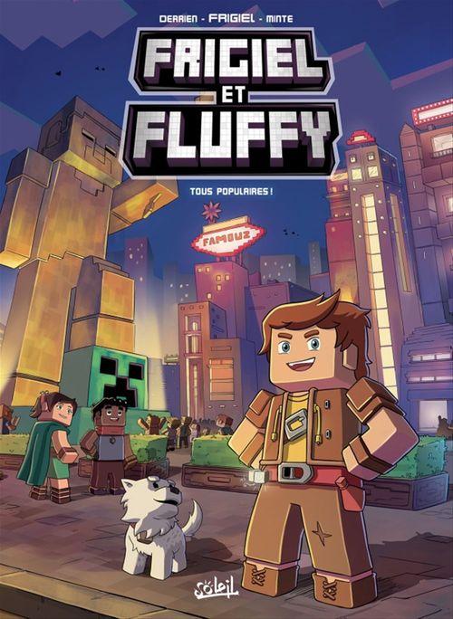 Frigiel et Fluffy T.2 ; tous populaires !