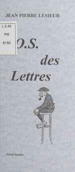L'O.S. des lettres  - Jean Pierre Lesieur