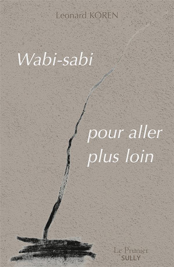 Wabi-sabi ; pour aller plus loin