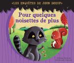 Vente Livre Numérique : Les enquetes de John Doeuf : Pour quelques noisettes de plus  - Christophe Boncens - Tristan Pichard