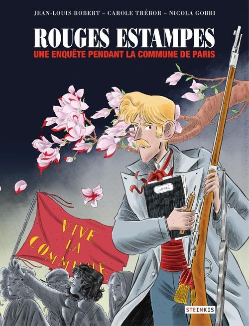 Vente EBooks : Rouges estampes ; une enquête pendant la Commune de Paris  - Jean-Louis Robert  - Carole TREBOR