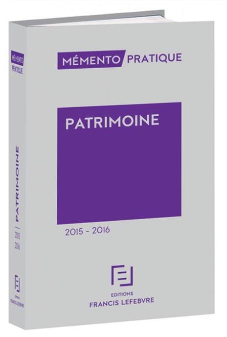 Memento Pratique; Patrimoine (Edition 2015/2016)