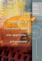 Vente EBooks : Enseigner à l'université dans une approche-programme  - Richard Prégent - Huguette Bernard - Anastassis Kozanitis - Pregent - Bernard