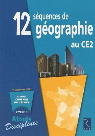 12 Sequences De Geographie Au Ce2 ; Cahiers Couleur Eleves ; Pack De 6 (Edition 2009)