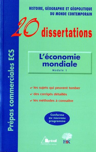 L'Economie Mondiale En 20 Dissertations