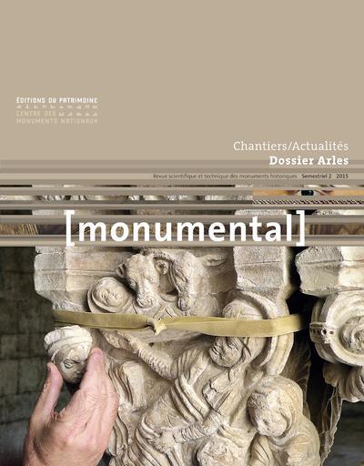 MONUMENTAL n.2015/2 ; dossier Arles