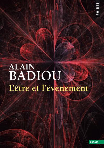 BADIOU ALAIN - L'ETRE ET L'EVENEMENT