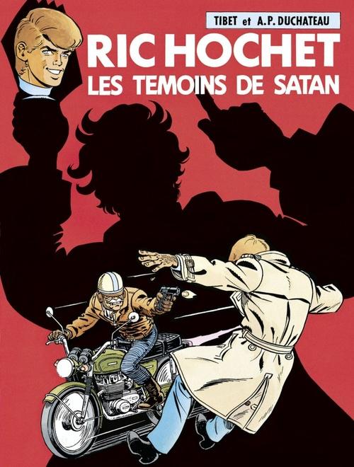 Ric Hochet - tome 46 - Les Témoins de Satan  - Duchâteau  - A.P. Duchâteau