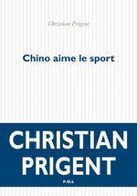 Vente EBooks : Chino aime le sport  - Christian Prigent