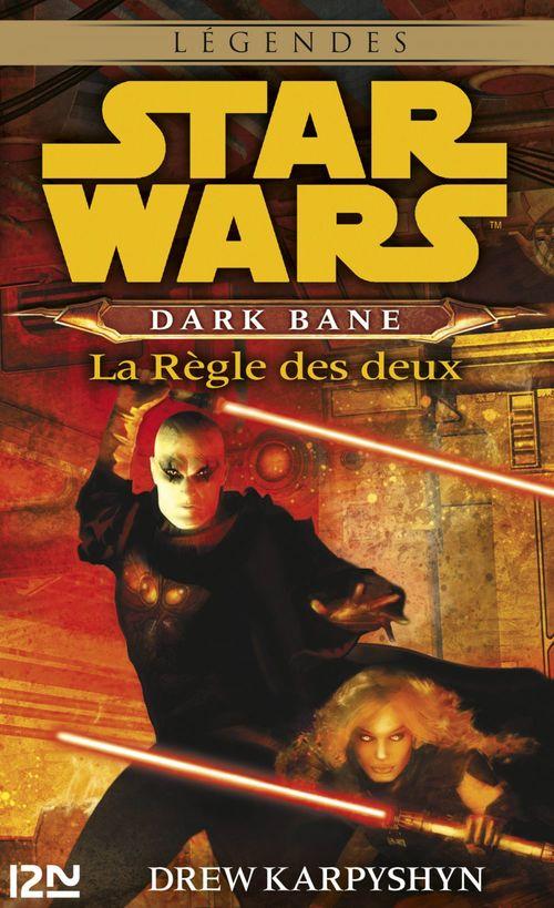 Star Wars - Dark Bane : La règle des deux