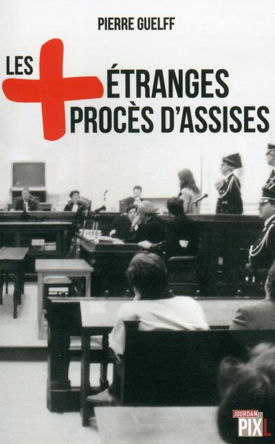 Les plus etranges proces d'assises