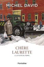 Vente EBooks : Chère Laurette T4 - La fuite du temps  - Michel David