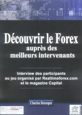 Decouvrir Le Forex Aupres Des Meilleures Intervenants. Interview Des Participants Au Jeu Organise