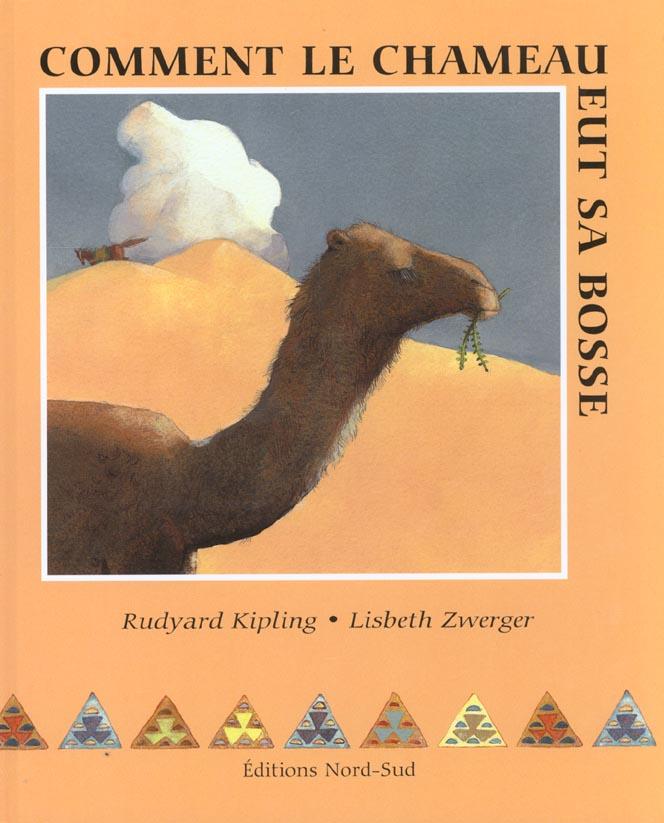 Comment le chameau eut sa bosse