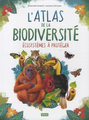 L'ATLAS DE LA BIODIVERSITE : ECOSYSTEMES A PROTEGER