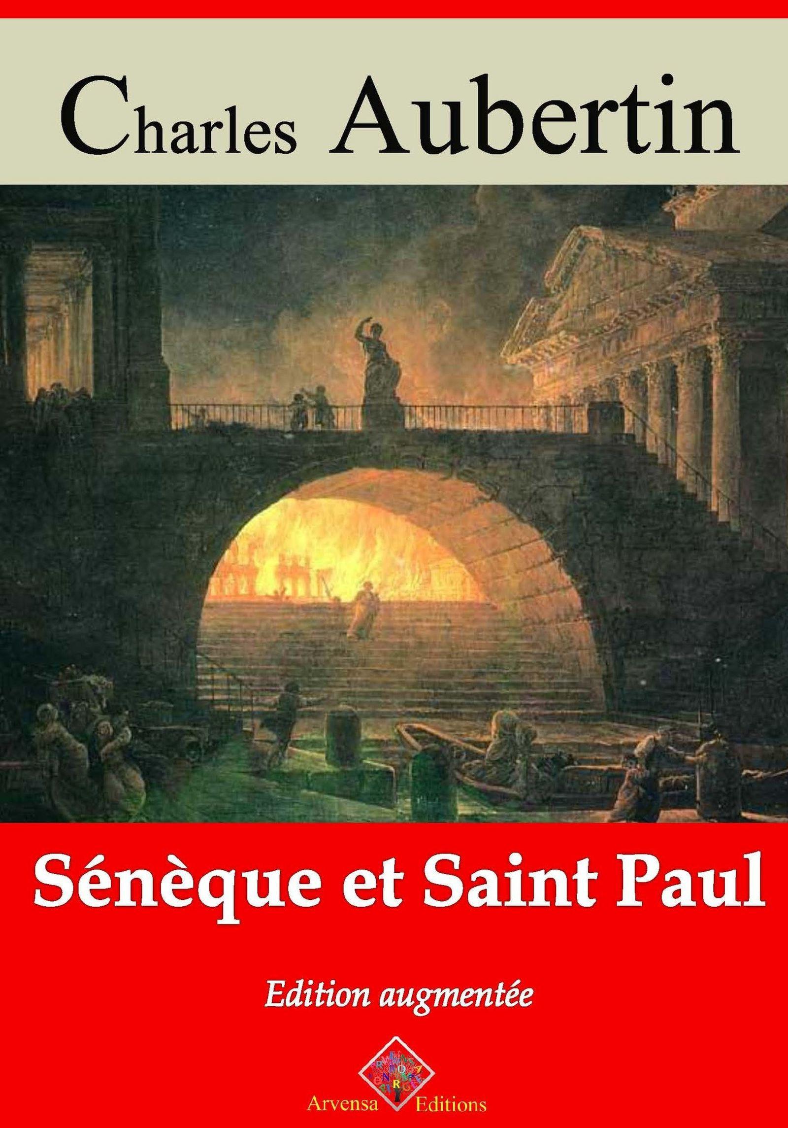 Sénèque et saint Paul - suivi d'annexes  - Charles Aubertin