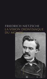 Vente Livre Numérique : La Vision dionysiaque du monde  - Friedrich Nietzsche