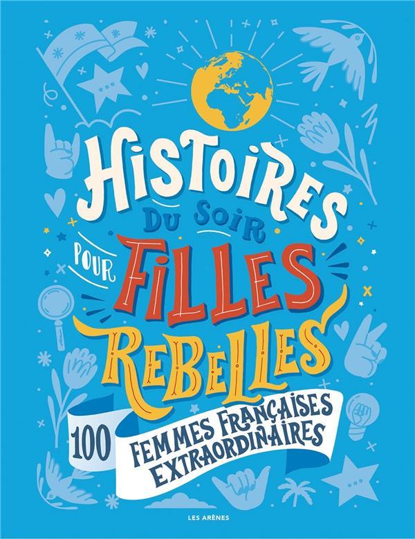 Histoires du soir pour filles rebelles t.3