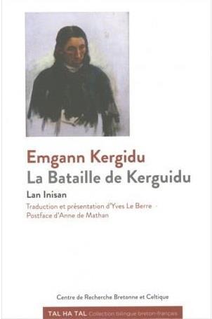 Emgann Kergidu ; la bataille de Kergidu