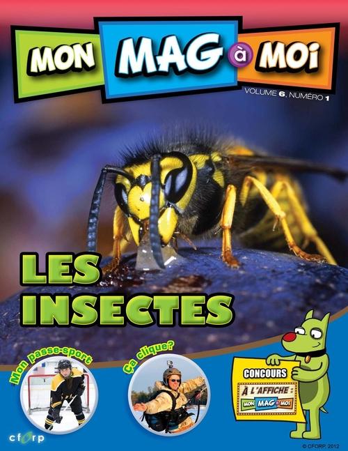 MON MAG à MOI. Vol. 6, No. 1, Les insectes